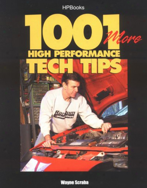 1001 Mor eHigh Performance Tech Tips