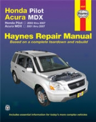 Acura  2001 on Acura Mdx   Honda Pilot Haynes Manual  2001   2007