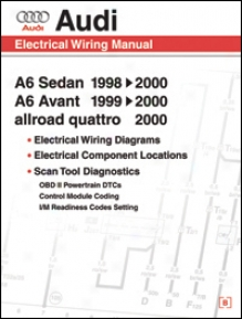 Audi A6 Electrical Wiring Manual: 1998-2000