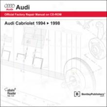Audi Cabriolet Repairr Manual Forward Cd-rom (1994?1998)