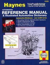 Automotive Reference Manual&  Illustrated Automotive Dictionary