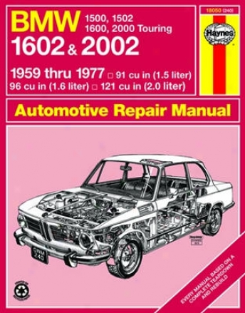 Bmw 1500, 1502, 1600, 1602 Haynds Repair Manual (1959-1977)