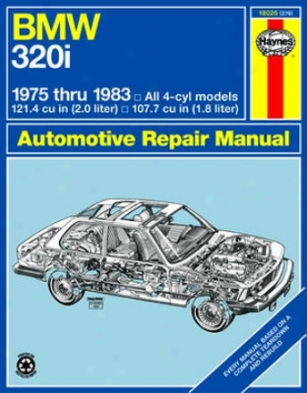 Bmw 320i 4 Cylinder Haynes Repair Manual (1975-1983)