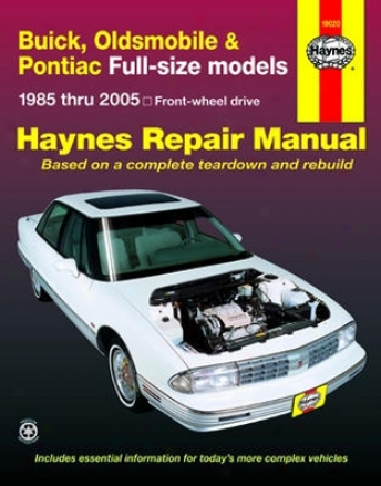 Buick, Oldsmobile & Pontiac Full-size Models Haynes Repair Manual (1970 - 1990)