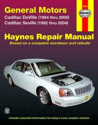 Cadillac Deville (1994-2005) & Seville (1992-2004) Haynes Repair Manual