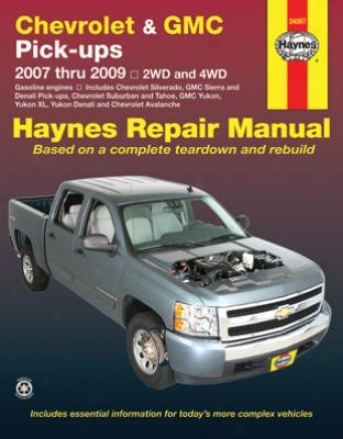 Chevrolet And Gmc Pick-ups Haynes Repair Manual (2007-2009)