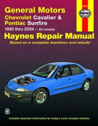 Chevrolet Cavalirr & Pontiac Sunfire Haynes Redress Manual (1995-20O4)