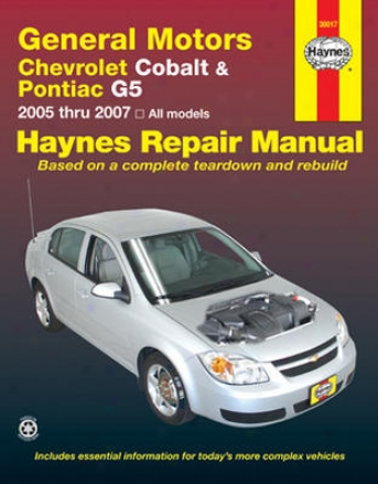 Chevrolet Cobalt & Pontiac G5 Haynes Repair Manual (2005 - 20O7)