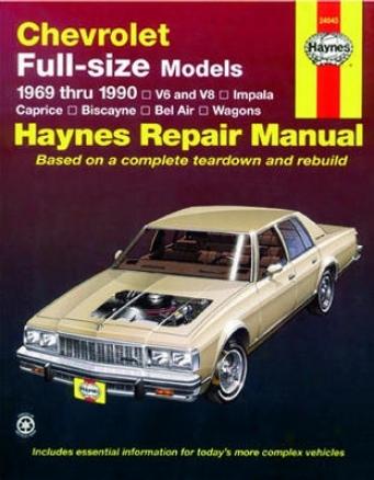 Chevrolet Full-size Models Haynes Repair Of the hand (1969 - 1990)