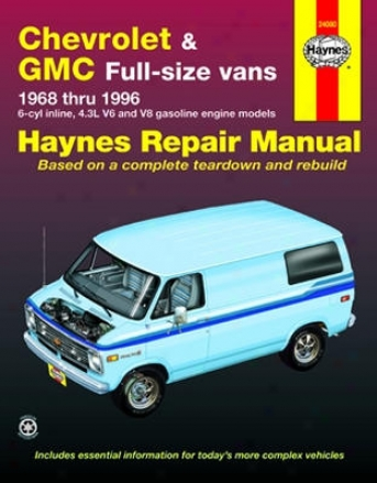 Chevrolet & Gmc Full-size Vans Haynes Repair Maunal (1968-19996)