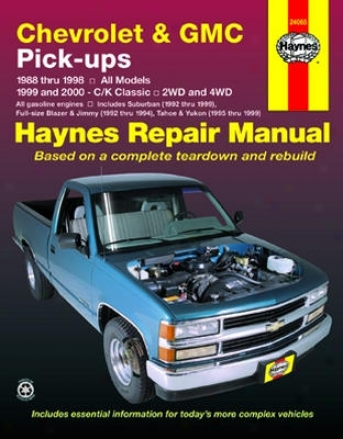 Chevrolet & Gmc Pick-ups Haynes Repair Manual (1988-1998)