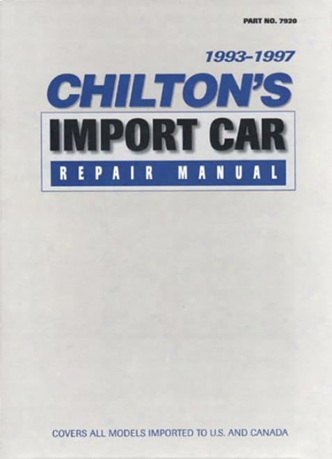 Chiltion Import Car Repair Manual (1993 - 1997)