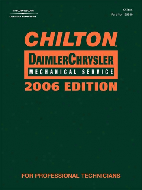 Chilton 2006 Daimler Chrysler Service Manual