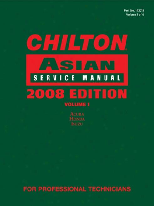 Chilton 2008 Asian Service Manual (vol 1)