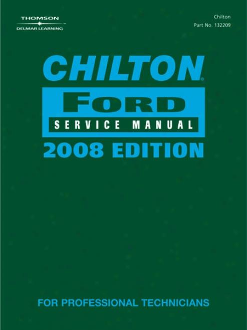 Chilton 2008 Ford Service Manual Set (vol 1 & 2)
