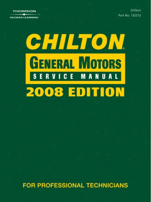 Chilton 2008 General Motors Service Manual Set (vol 1 & 2)