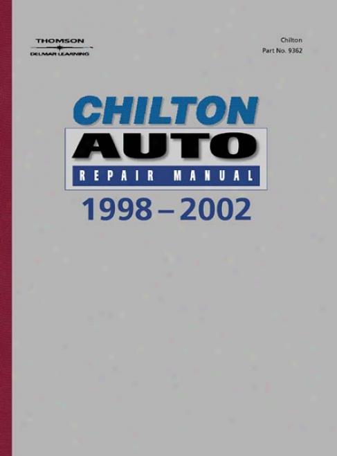 Chilton Auto Repair Of the hand (1998 - 2002)