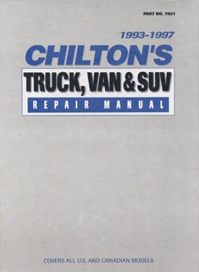 Chilton Truck & Van Service Manual (1993 - 1997)