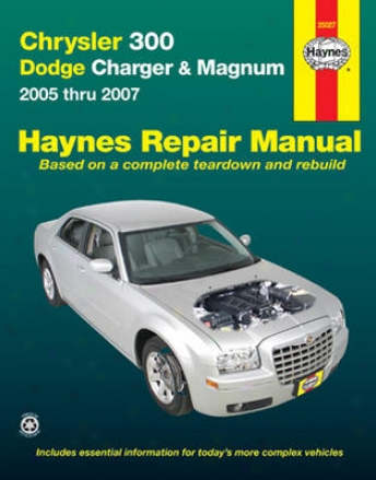 Chrysler 300, Dodge Charger And Magnum Haynes Repair Manual (2005 - 2007)