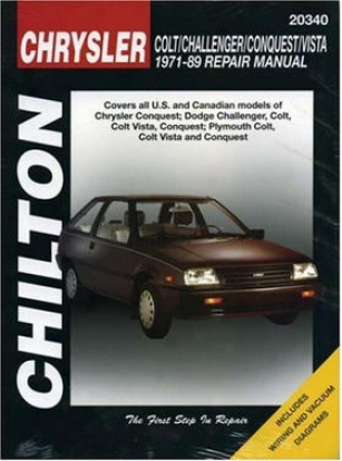 Chrysler Colt/conquest/challenger/vista (1971-89) Chilton Mannual