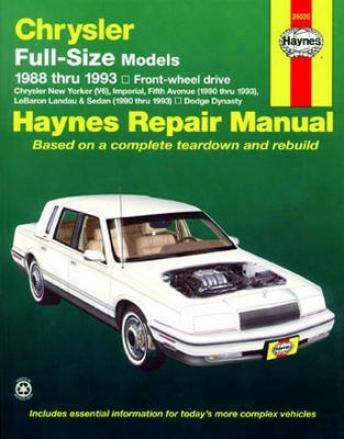 Chrysler Full-size Models, Chrysler New Yorker (v6) & Dodge Dynasty Haynes Repair Manual (1988-1993)