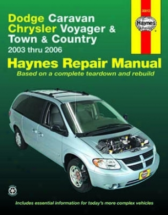 Dodge Caravan, Chrysler Voyager & Town And Country Haynes Repair Of the hand (2003-2006)