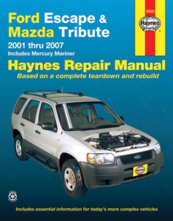 Ford Escpae & Mazda Tribute Haynes Repair Manual (2001-2007)