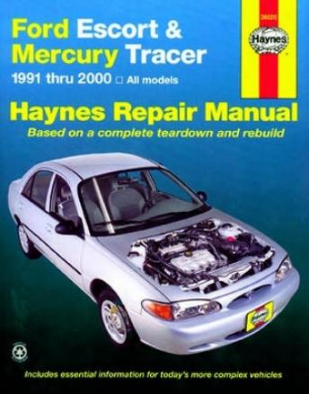 Ford Escort & Mercury Tracer Haynes Repair Manual (1991 - 2000)