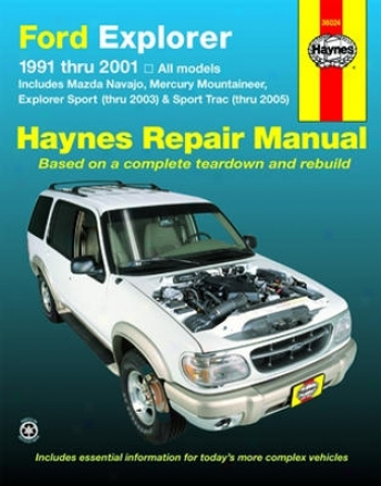 Ford Explorer, Mazda Navajo & Mercury Mountaineer Ha6nes Repair Manual (1991-2005)
