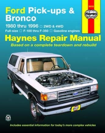 Ford Pick-ups & Bronco Haynes Repair Manual (1980-1996)