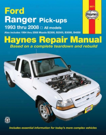 Ford Ranger & Mazda Pick-ups Haynes Repair Manual (1993-2008)