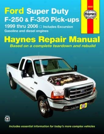 Ford Super Duty Pick-up & Excursion Haynes Repair Manual (1999-2006)
