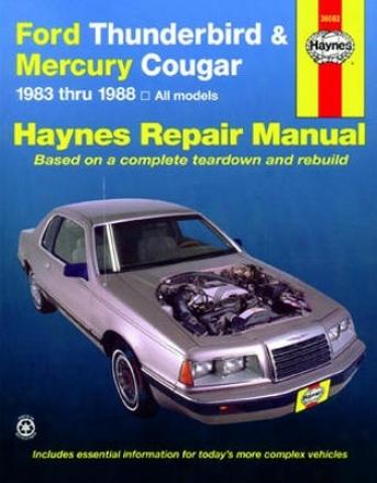 Ford Thunderbird &M ercury Cougar Haynes Repair Manual (1983 - 1988)