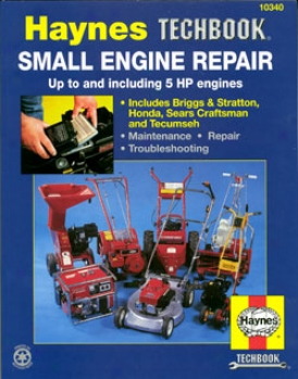 Haynes Small Engine Repiar Manual, 5 Horsepower And Smaller