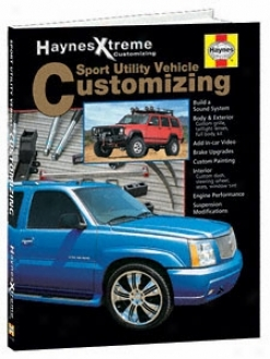 Haynes Xtreme Suv Customizing Book