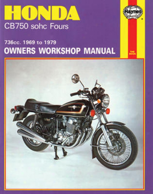 Honda Cb750 Sohc Fourd Haynes Repair Manual (1969 - 1979)