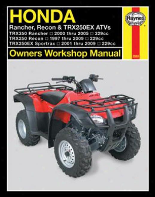 Honda Trx Haynes Repaif Manual (1997 - 2009)