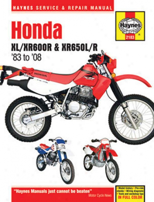 Honda Xl/xr600r And Xr650l/r Haynes Repair Manual (19983 - 2008)