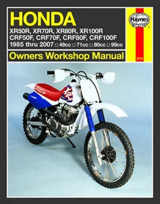 Honda Xr50r - Xr100r & Crf50f - Crf100f Haynes Repair Manual (1985 - 2007)