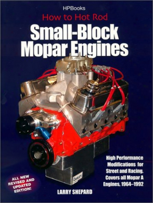 How To Hot-rod Small-block Mopar Engines (revised)
