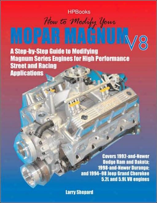 How To Modify Your Mopar Magnum V8