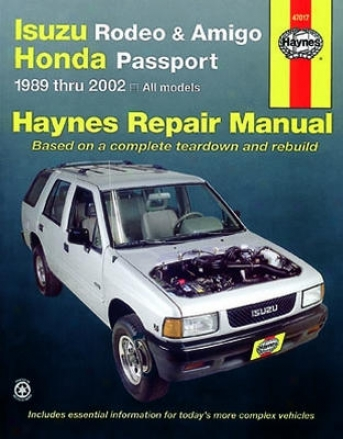 Isuzu Rodeo & Amigo, Honda Passport Haynes Repair Manual (1991 Thru 2002)