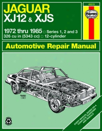 Jaguar Xj12 & Xjs Haynes Repair Manual (1972 - 1985)