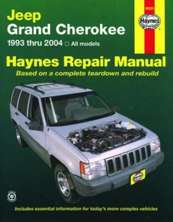 Jeep Grand Cherokee Hayned Repair Manual (1993-2004)