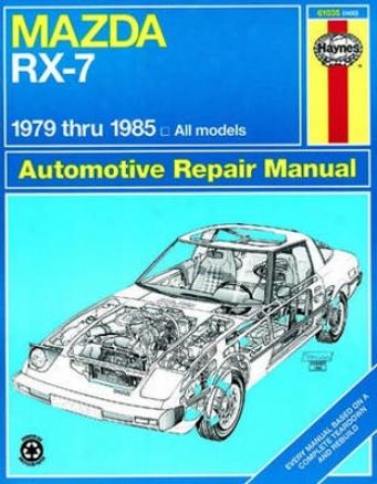 Mazda Rx-7 Haynes Repair Manual (1979-1985)
