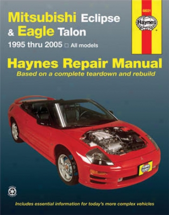 Mitsubishi Eclipse And Eagle Talon Haynes Repair Manual (1995-2005)