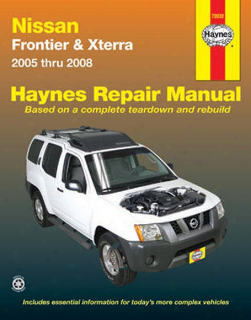 Nissan Frontier And Xterra Haynes Repair Manual (2005-2008)