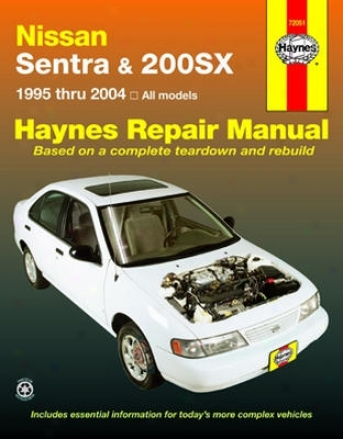 Nissan Sentra & 200sx Haynes Repair Manual (1995-2004)