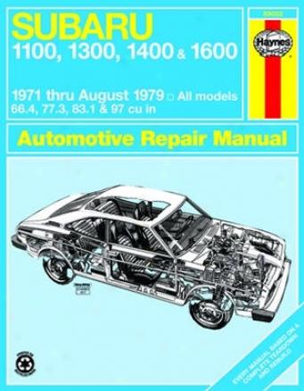 Subaru 1100, 1300, 1400 & 1600 Haynes Repair Manual (1971-1979)