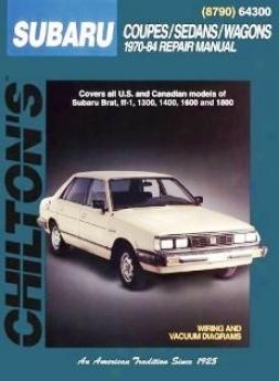 Subaru Coupes/sedans/wagons (1970-84) Chilton Manual